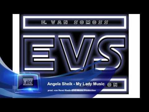 Angela Sheik - My Lady Music (prod. von René Riedl)