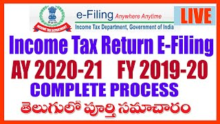 HOW TO FILE INCOME TAX RETURN AY 2020 -21 E FILING IN TELUGU Complete Information