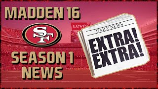 Madden 16 Franchise: San Francisco 49ers | Year 1 Midseason League News!!