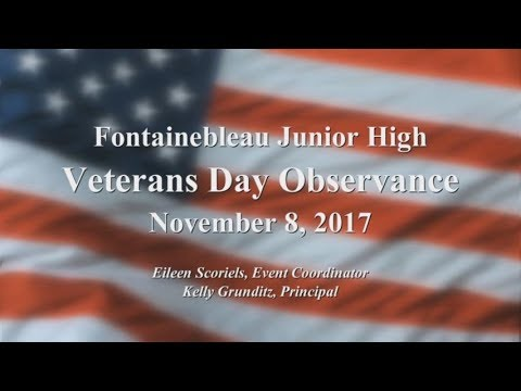Fontainebleau Junior High School Veterans Day Program