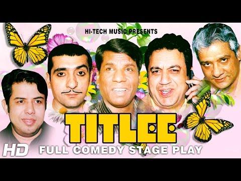 TITLEE (FULL DRAMA) - BEST PAKISTANI COMEDY STAGE DRAMA
