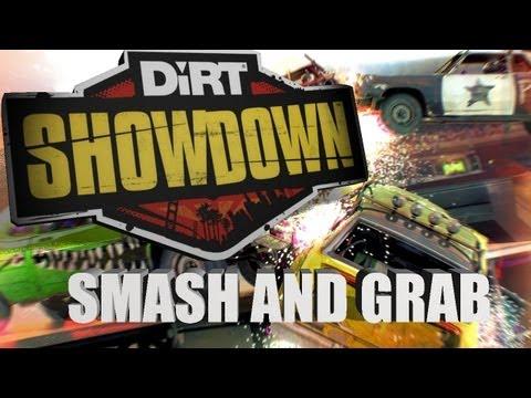Dirt down  Smash and Grab mode demo
