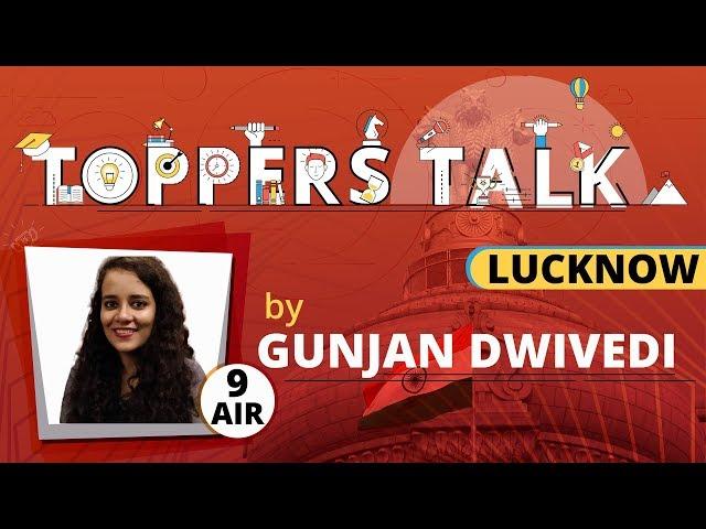 Toppers' Talk in Lucknow | Ms. Gunjan Dwivedi (AIR: 9, UPSC CSE 2018)