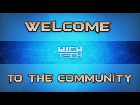 Welcome To The Tech Community - High Tech