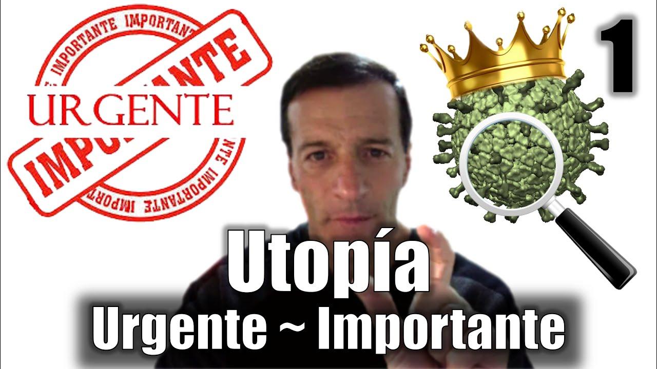 1 ???? Utopia de lo Urgente a lo Importante ~ Jose Luis Parise ~ Eterna Luz