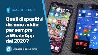 wHATSAPP NON FUNZIONERÀ PIÙ: ECCO SU QUALI TELEFONI