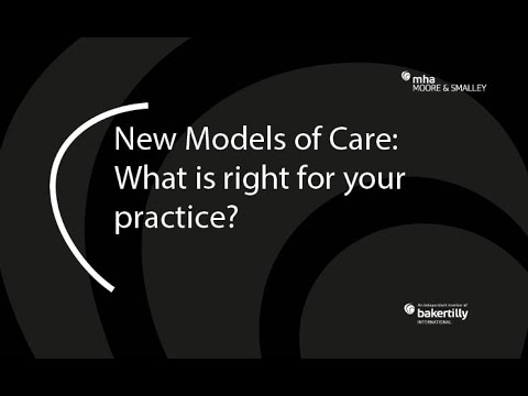 New Models of Care: What is right for your practice?