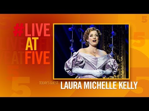 Broadway.com #LiveatFive with Laura Michelle Kelly of THE KING AND I
