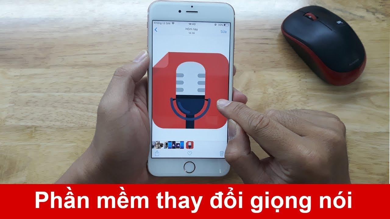 Phần mềm thay đổi giọng nói trên iPhone