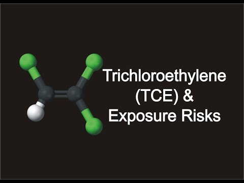 Trichloroethylene (TCE) & Exposure Risks