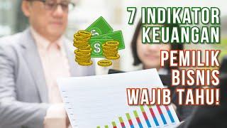 Cara Membaca Laporan Keuangan - 7 Indikator Wajib Tahu bagi Pengusaha!
