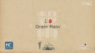 Seasons of China: Grain Rain
