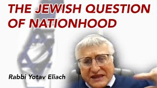 The Jewish Question of Nationhood