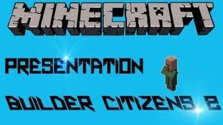 [-Présentation-] Builder Citizens 2 [1.5.1]