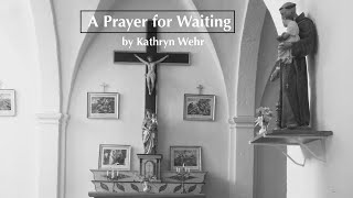 A Prayer for Waiting