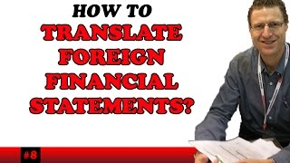 CPA - International Accounting - Week 5 Translation of Forex Fin Stmts