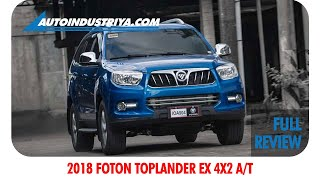 2018 Foton Toplander EX 4x2 A/T - Full Review