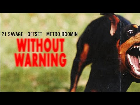 21 Savage, Offset & Metro Boomin - Ghostface Killers Feat. Travis Scott (Without Warning)