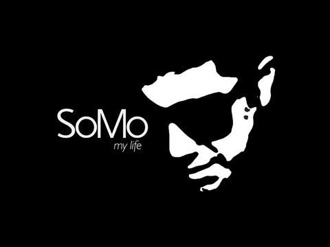 SoMo - My Life