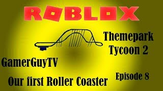 Our first roller coaster!!!!! | Themepark tycoon 2 | E7