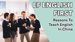 EF English First: Reasons to Teach English in China