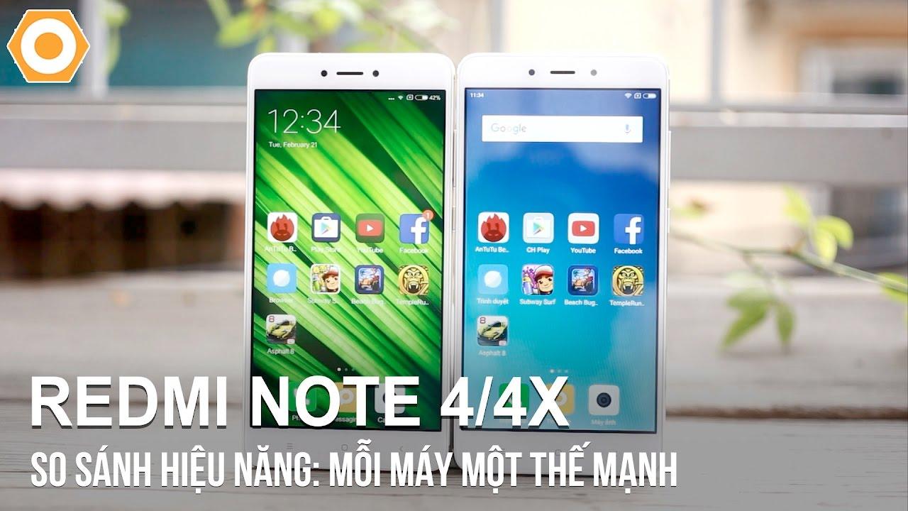 So sánh hiệu năng Redmi Note 4/4X: Mỗi máy một thế mạnh