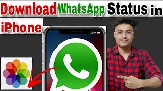 Download whatsapp video Status in iPhone | save whatsapp video status in iPhone hindi | hindi