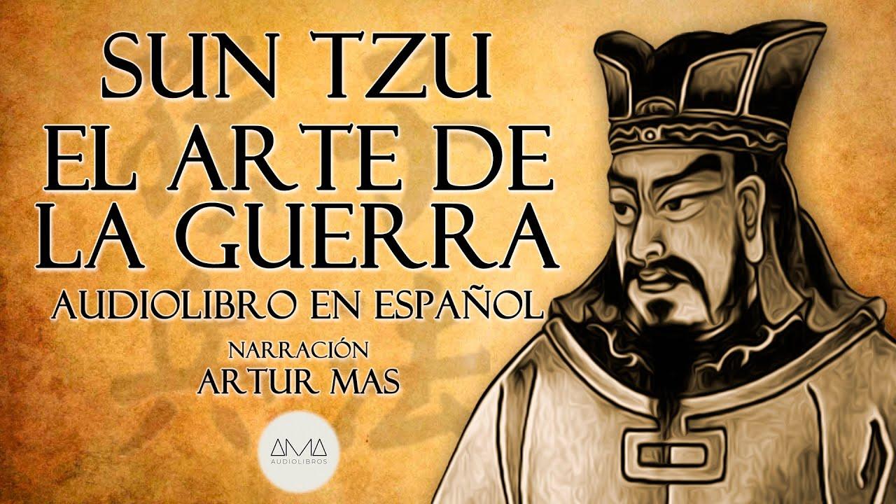 """Sun Tzu - El Arte de la Guerra (Audiolibro Completo en Español con Música) """"Voz Real Humana&quo"""
