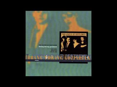 Robert Fripp & The League Of Gentlemen - Thrang Thrang Gozinbulx (1996)