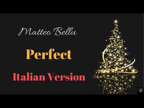 Matteo Bellu - Perfect (Italian Version)