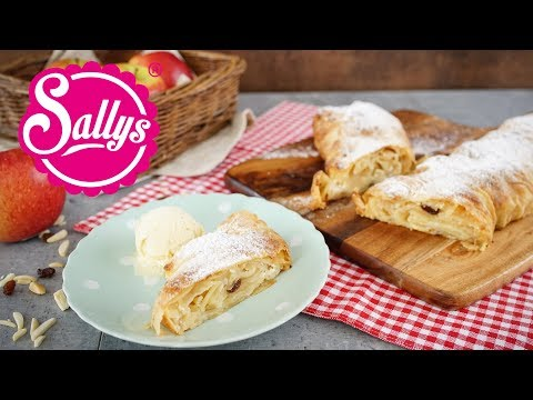 Apfelstrudel selber machen / Sallys Classics / Sallys Welt