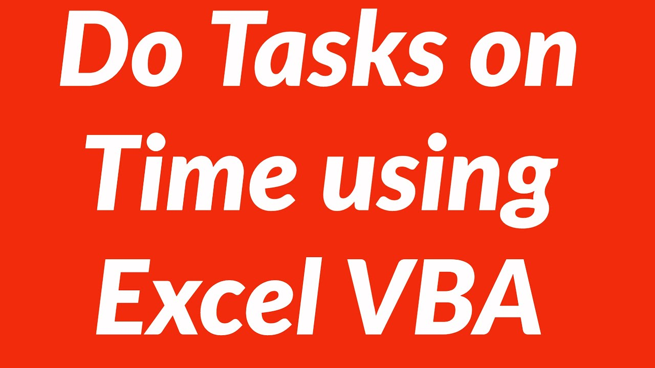 How to perform tasks in Excel at a specific time automatically using VBA