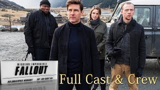 Mission Impossible Fallout Cast and Crew ( Age, Character Names)