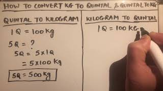 HOW TO CONVERT QUINTAL TO KILOGRAM (kg) AND KILOGRAM TO QUINTAL