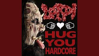Hug You Hardcore