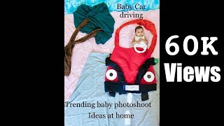 Baby car driving theme photoshoot - Trending baby photoshoot ideas at home #babyphotoshoot