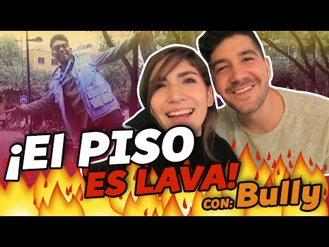 EL PISO ES LAVA FT BULLY Y PERSONAS EN LA CALLE - Nath Campos