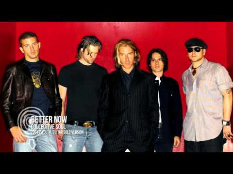 Better Now, Collective Soul (Guitar Solo Version)