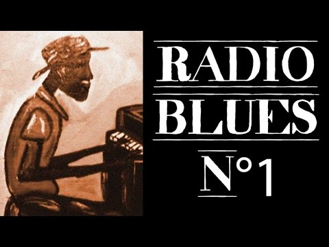 Radio Blues N°1 - Definitive Blues on Radio Blues N°1 ... - photo#31