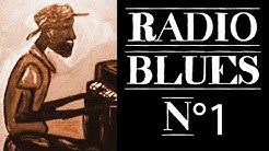 Radio Blues N°1 - Definitive Blues on Radio Blues N°1