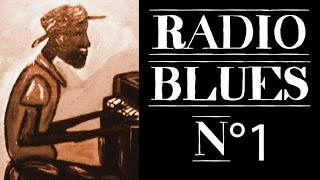 Radio Blues N°1 - Definitive Blues on Radio Blues N°1(Radio Blues N°1 – Definitive Blues on Radio Blues N°1 Find the album here: http://bit.ly/1lQryX0 http://amzn.to/1oXbgWX http://bit.ly/1w6HQOF ..., 2014-09-08T09:50:39.000Z)