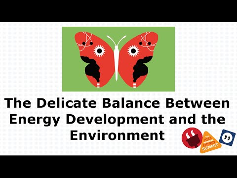 The Delicate Balance Between Energy Development and the Environment