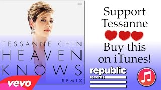 Tessanne Chin - Heaven Knows (Remix)