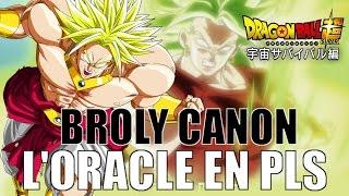 BROLY CANON - L'ORACLE EN PLS