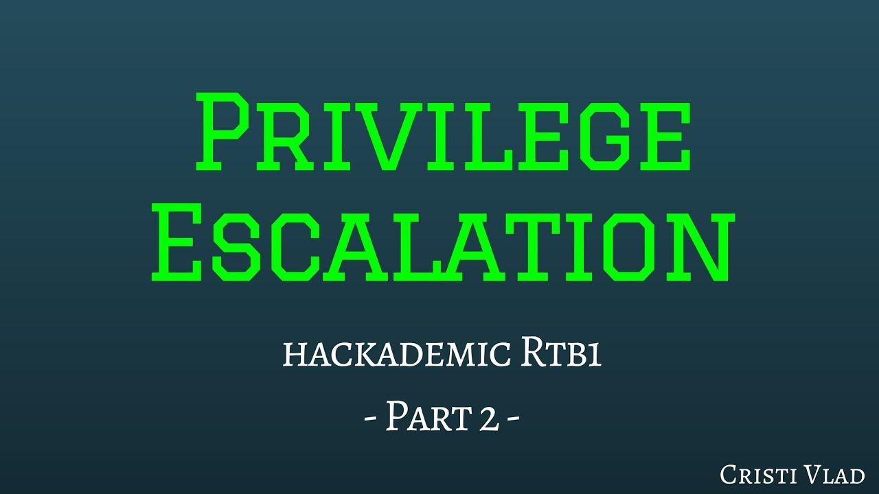 Getting a Shell and Privilege Escalation - Hackademic_RTB1 - Part 2