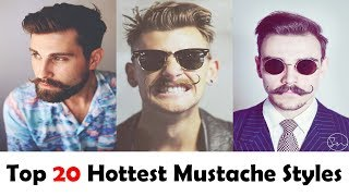 Top 20 Hottest Mustache Styles for Men in 2018   Mustache Styles   Top 10 List Of Everything
