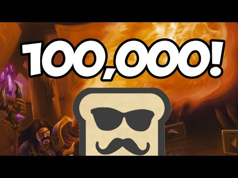 Disguised Toast: The 100,000 Pyroblast (100K Subs Special)