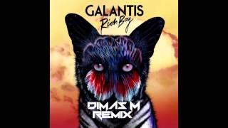 Galantis - Rich Boy (Dimas M Remix)