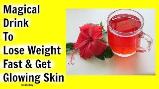 Hibiscus Tea For Weight Loss - Herbal Remedy For Thyroid - Lose Weight & Get Younger Glowing Skin