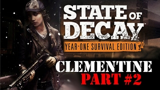 State of Decay YOSE Clementine